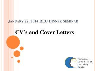 January 22, 2014 REU Dinner Seminar