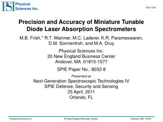 Precision  and Accuracy of Miniature Tunable Diode Laser Absorption Spectrometers M.B. Frish,* R.T. Wainner, M.C. Lader