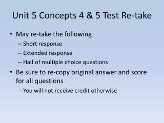 Unit 5 Concepts 4 & 5 Test Re-take