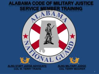 ALABAMA CODE OF MILITARY JUSTICE service member training