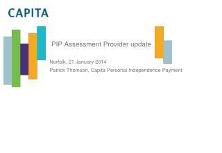 PIP Assessment Provider update