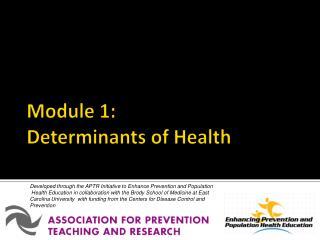 Module 1:  Determinants of Health