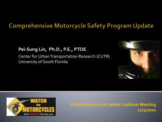 Comprehensive Motorcycle Safety Program Update