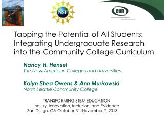 Nancy H.  Hensel The New American Colleges and Universities Kalyn  Shea  Owens & Ann Murkowski North  Seattle Community
