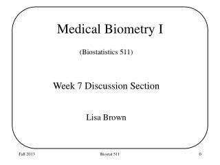 Medical  Biometry I
