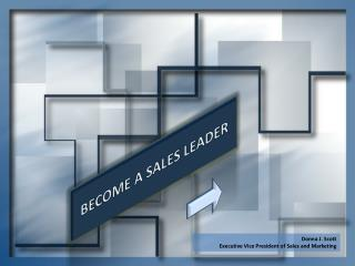 BECOME A SALES LEADER