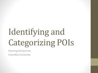 Identifying and Categorizing POIs