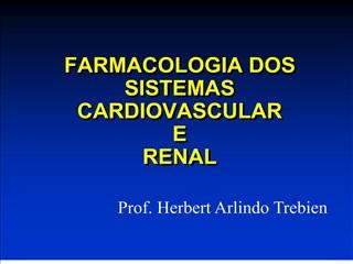 farmacologia dos sistemas cardiovascular e renal