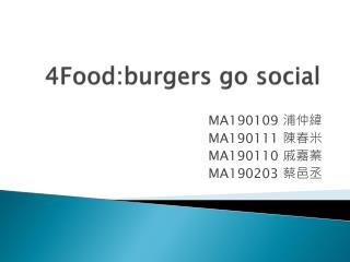 4Food:burgers go social