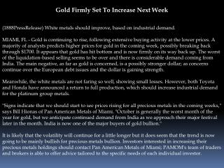 gold firmly set to increase next week