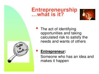 Entrepreneurship …what is it?