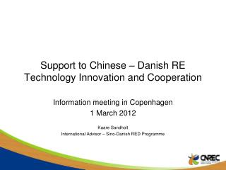 Support to Chinese – Danish RE Technology Innovation and Cooperation