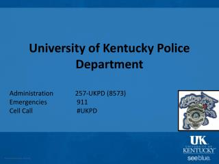 University of Kentucky Police Department