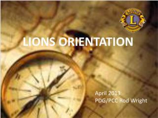 LIONS ORIENTATION
