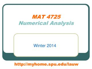 MAT 4725 Numerical Analysis