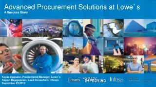 Advanced Procurement Solutions at Lowe ' s  A Success Story