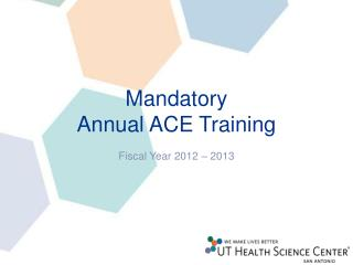 Mandatory  Annual ACE Training