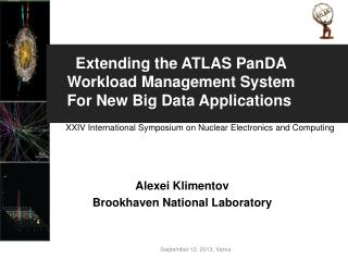 Alexei Klimentov Brookhaven National Laboratory