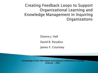 Creating Feedback Loops to Support  Organizational  Learning and Knowledge Management in Inquiring Organizations