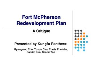Presented  by  Kungfu  Panthers:  Byungwoo  Cho,  Yusun  Cho, Travis Franklin,  Saerim  Kim,  Sanmi Yoo
