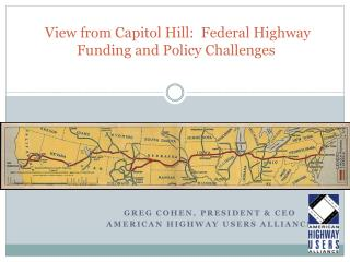 View from Capitol Hill:  Federal Highway Funding and Policy Challenges