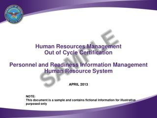 Human Resources Management Out of Cycle Certification  Personnel and Readiness Information Management Human Resource Sy