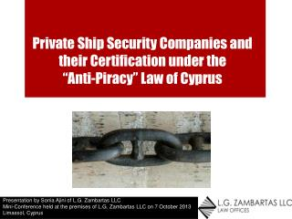"Private  Ship Security Companies and their  Certification  under the  "" Anti-Piracy"" Law of Cyprus"