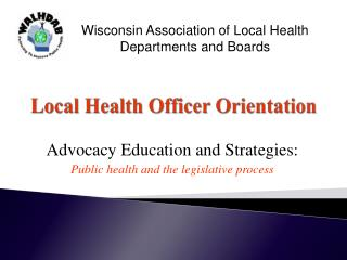 Local Health Officer Orientation