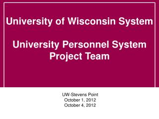 UW-Stevens Point October  1, 2012 October 4, 2012