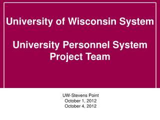 UW-Stevens Point October  1, 2012 October 4, 2012
