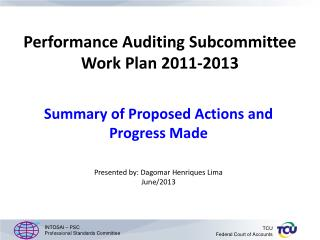 Performance Auditing Subcommittee Work Plan 2011-2013