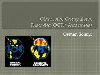 Obsessive Compulsive  Disorder(OCD) Awareness