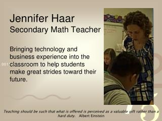 Jennifer  Haar Secondary Math Teacher