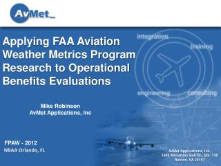 Applying FAA Aviation Weather Metrics Program Research to Operational Benefits Evaluations