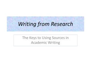 Writing from Research