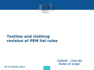 Textiles and clothing revision of PEM list rules