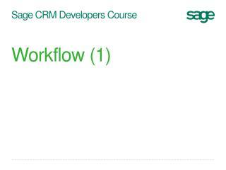 Sage CRM Developers Course