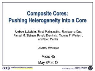 Composite Cores: Pushing Heterogeneity into a Core