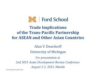 Trade Implications  of  the  Trans -Pacific Partnership  for ASEAN and Other Asian Countries