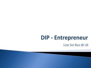 DIP - Entrepreneur