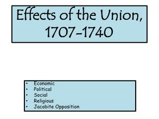 Effects of the Union,  1707-1740