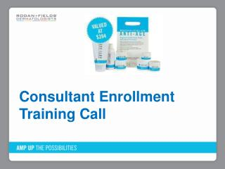 Consultant  Enrollment Training Call