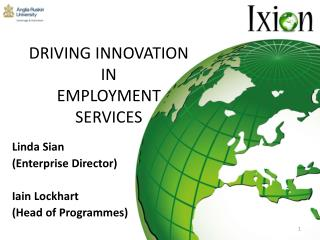 DRIVING INNOVATION  IN  EMPLOYMENT  SERVICES