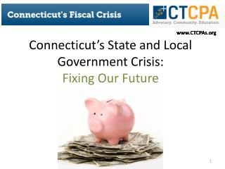 Connecticut's State and Local Government Crisis: Fixing Our Future