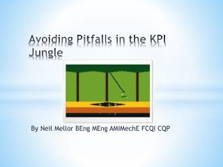 Avoiding Pitfalls in the KPI Jungle