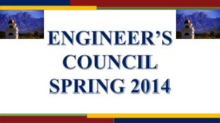ENGINEER'S  COUNCIL SPRING 2014