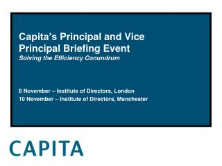 Capita's  Principal and Vice Principal Briefing Event Solving the Efficiency Conundrum