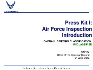 Press Kit I: Air Force Inspection Introduction