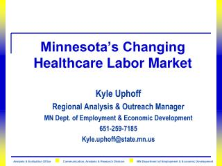 Minnesota�s Changing Healthcare Labor Market
