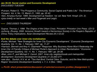 Jan 20-22: Social Justice and Economic Development	 DISCUSSED TUESDAY